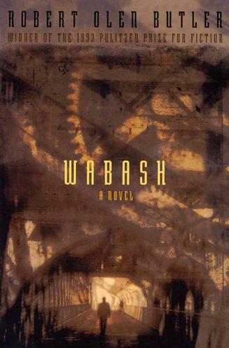 9780805031386: Wabash: A Novel