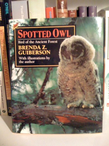 9780805031713: Spotted Owl: Bird of the Ancient Forest (Redfeather Books.)