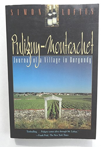 9780805031751: Puligny-Montrachet: Journal of a Village in Burgundy
