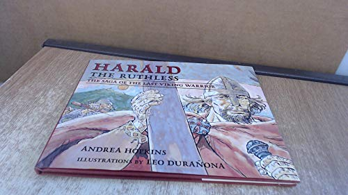 Harald the Ruthless: The Saga of the: Hopkins, Andrea, Sturluson,