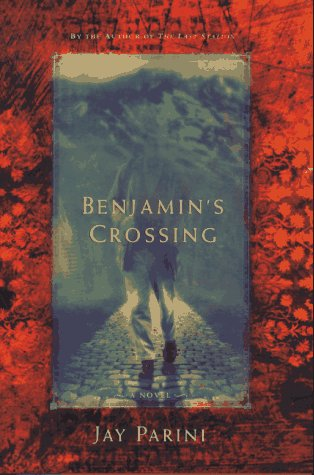 9780805031805: Benjamin's Crossing: A Novel