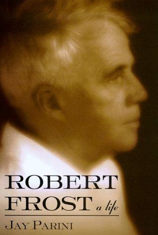 9780805031812: Robert Frost: A Life