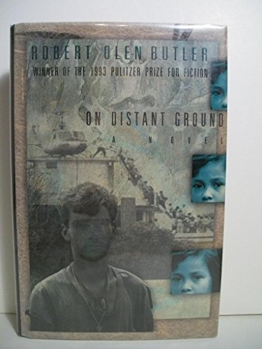 On Distant Ground: Butler, Robert Olen