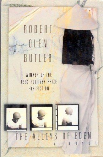 The Alleys of Eden: BUTLER, Robert Olen