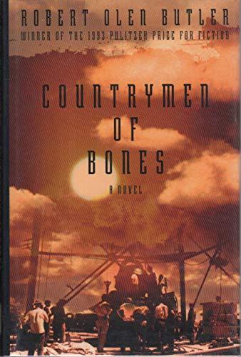 Countrymen of Bones: Robert Olen Butler