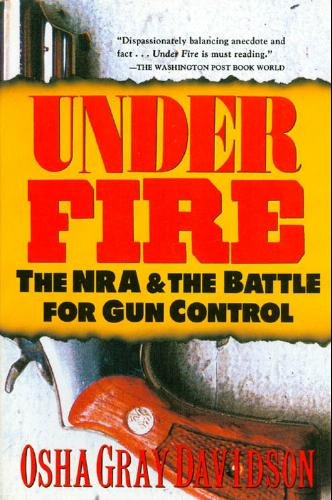 9780805032109: Under Fire: The Nra and the Battle for Gun Control