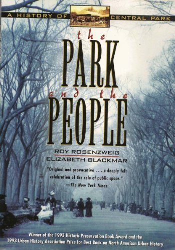 9780805032420: The Park and the People: A History of Central