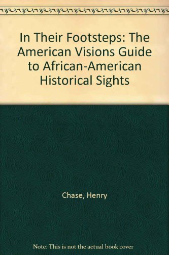 9780805032468: In Their Footsteps: The American Visions Guide to African-American Historical Sights