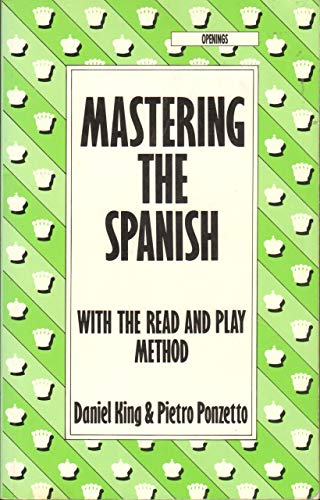 9780805032789: Mastering the Spanish: With the Read and Play Method (Batsford Chess Library)