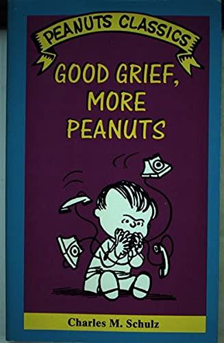 9780805033120: Good Grief, More Peanuts (Peanuts Classics)