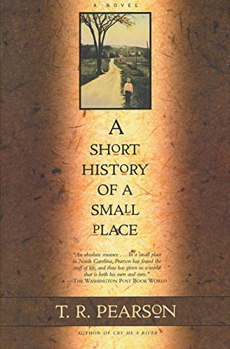 9780805033205: A Short History of a Small Place: A Novel