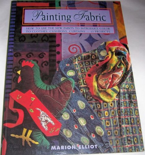 9780805033243: Painting Fabric (Contemporary Crafts)