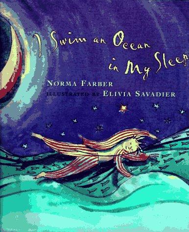 I Swim an Ocean in My Sleep: Farber, Norma