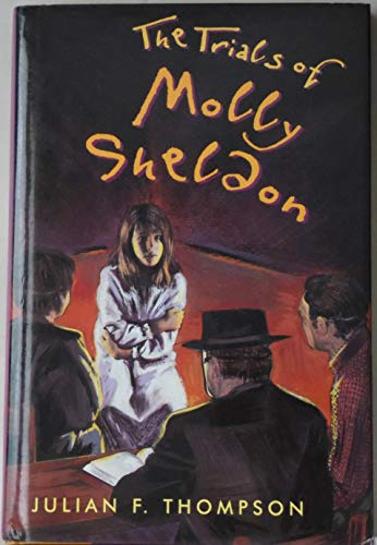 9780805033823: The Trials of Molly Sheldon