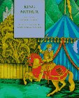 King Arthur (Henry Holt Little Classics): Henry Gilbert, Naomi
