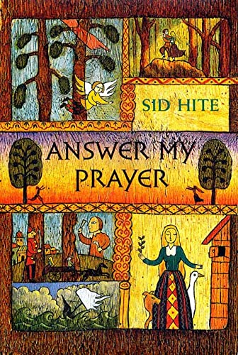 Answer My Prayer: Hite, Sid
