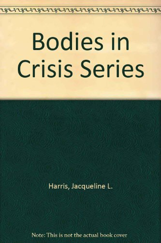 9780805034479: Bodies in Crisis Series