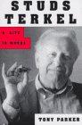9780805034837: Studs Terkel: A Life in Words