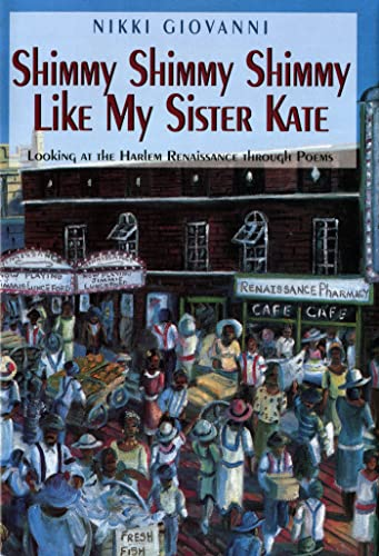 Shimmy Shimmy Shimmy Like My Sister Kate: Looking at the Harlem Rennaisance Through Poems