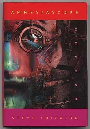 Amnesiascope: A Novel: Erickson, Steve