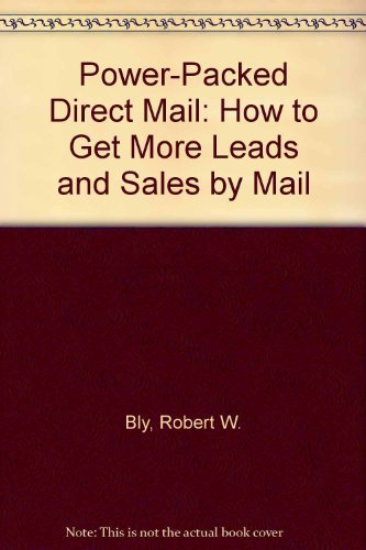 9780805035063: Power-Packed Direct Mail: How to Get More Leads and Sales by Mail