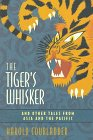 9780805035124: The Tiger's Whisker, and Other Tales from Asia and the Pacific