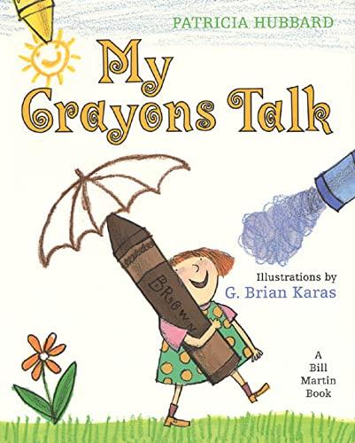 9780805035292: My Crayons Talk