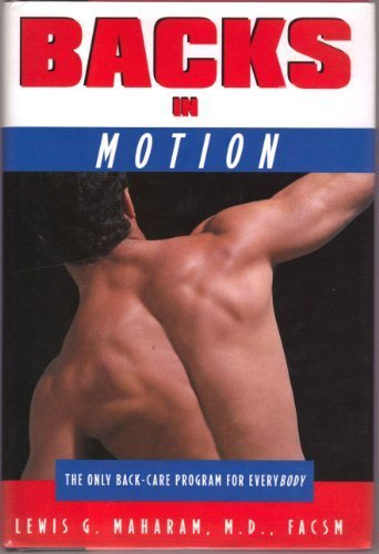 9780805035407: Backs in Motion: The Only Back-Care Program for Everybody