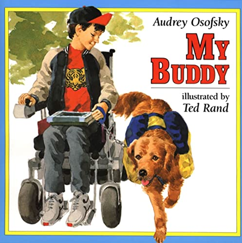 9780805035469: My Buddy (An Owlet Book)