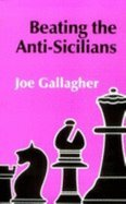 9780805035759: Beating the Anti-Sicilians (The Batsford Chess Library)