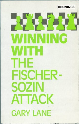 9780805035766: Winning With the Fischer-Sozin Attack (Batsford Chess Library)