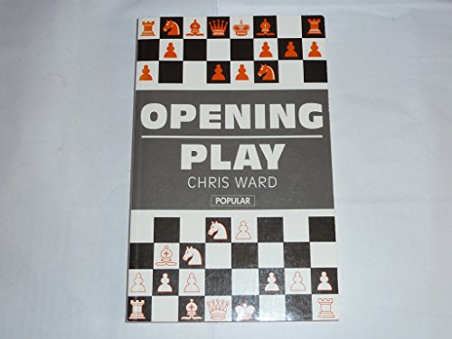 9780805035797: Opening Play (The Batsford Chess Library)
