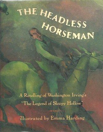 9780805035841: The Headless Horseman: A Retelling of Washington Irving's