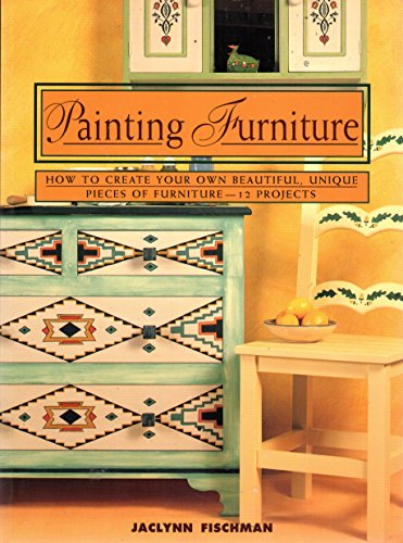 Painting Furniture (Contemporary Crafts): Jaclynn Fischman