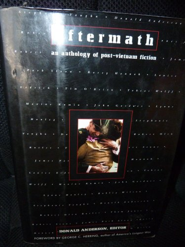 9780805036558: Aftermath: An Anthology of Post-Vietnam Fiction
