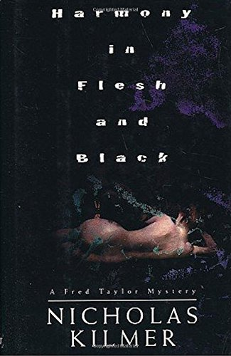 Harmony in Flesh and Black: Kilmer, Nicholas