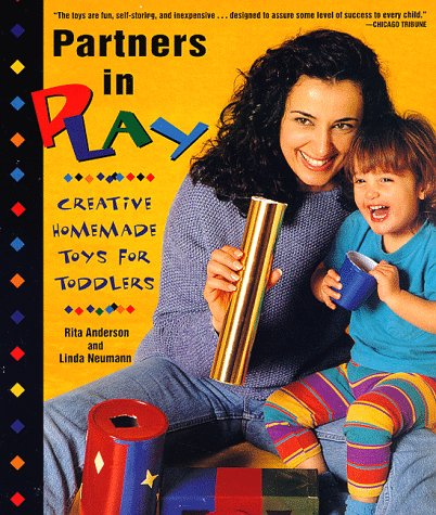 9780805036732: Partners in Play: Creative Homemade Toys for Toddlers : An Owl Book
