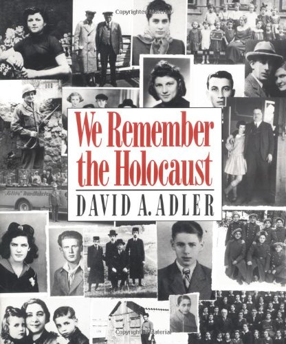 We Remember the Holocaust (0805037152) by David A. Adler