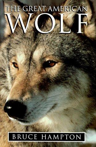 The Great American Wolf: Hampton, Bruce