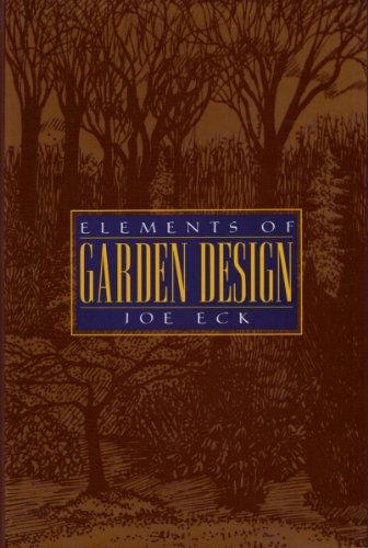 Elements of Garden Design: Joe Eck