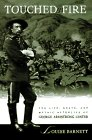9780805037203: Touched by Fire: The Life, Death, and Mythic Afterlife of George Armstrong Custer