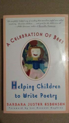 9780805037654: A Celebration of Bees : Helping Children Write Poetry