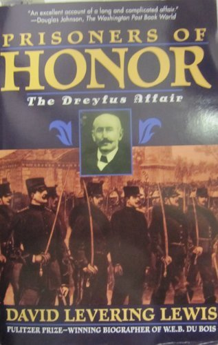 Prisoners of Honor: The Dreyfus Affair (0805037667) by Lewis, David Levering