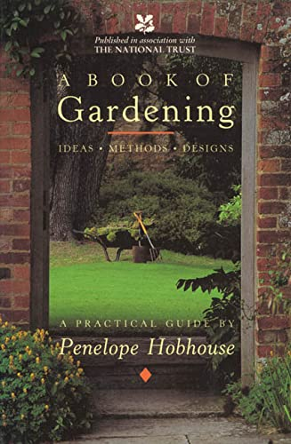 9780805037777: A Book of Gardening: Ideas, Methods, Designs: A Practical Guide