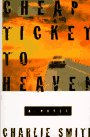 Cheap Ticket to Heaven: Smith, Charlie