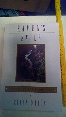 9780805038071: Raven's Exile: A Season on the Green River