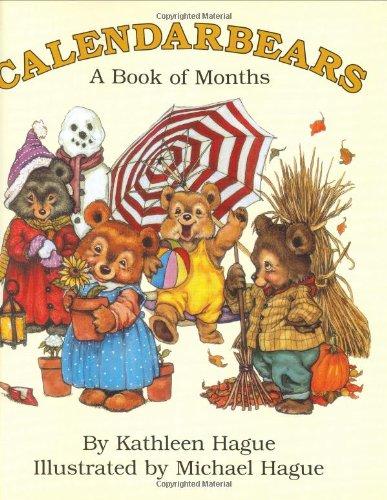 Calendarbears: A Book of Months: Kathleen Hague