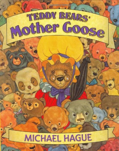 Teddy Bears' Mother Goose (9780805038217) by Michael Hague