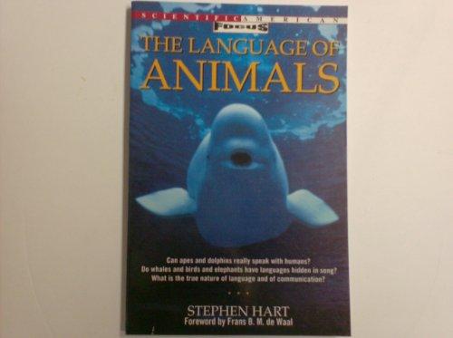 9780805038408: The Language of Animals (A Scientific American focus book)