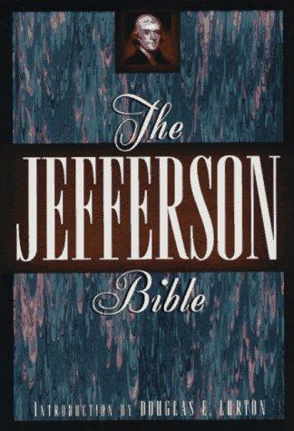 The Jefferson Bible: The Life and Morals: Thomas Jefferson; Douglas